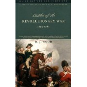 Battles Of The Revolutionary War by W. Wood