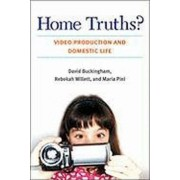 Home Truths? by David Buckingham