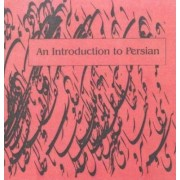 An Introduction to Persian by W. M. Thackston