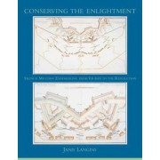 Conserving the Enlightenment by Janis Langins