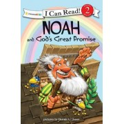 Noah and God's Great Promise by Dennis Jones
