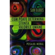 Cum poate determina stiinta valorile umane - Sam Harris