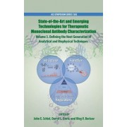 State-Of-The-Art and Emerging Technologies for Therapeutic Monoclonal Antibody Characterization Volume 3.: Defining the Next Generation of Analytical