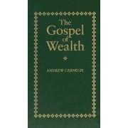 The Gospel of Wealth by Andrew Carnegie