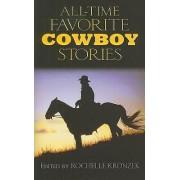 All-Time Favorite Cowboy Stories by Rochelle Kronzek