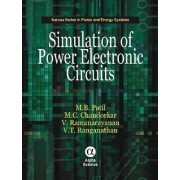 Simulation of Power Electronic Circuits by M. b. Patil