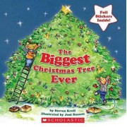 The Biggest Christmas Tree Ever by Steven Kroll