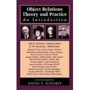 Object Relations Theory and Practice by David E. Scharff