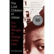 The Lost Children of Wilder by Nina Bernstein