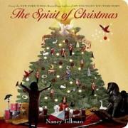 The Spirit of Christmas by Nancy Tillman