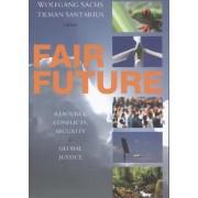 Fair Future by Wolfgang Sachs