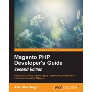 Magento PHP Developer's Guide by Allan Macgregor