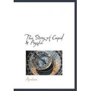 The Story of Cupid & Psyche by Deceased Apuleius