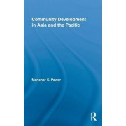 Community Development in Asia and the Pacific by Manohar S. Pawar
