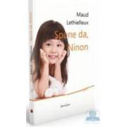 Spune da Ninon - Maud Lethielleux