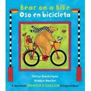 Bear on a Bike/Oso En Bicicleta by Stella Blackstone