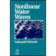 Nonlinear Water Waves by Lokenath Debnath