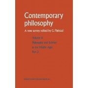 Philosophy and Science in the Middle Ages by Guttorm Floistad