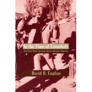 In the Time of Cannibals by David Coplan
