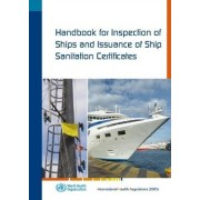 Handbook for Inspection of Ships and Issuance of Ship Sanitation Certificates by World Health Organization(WHO)