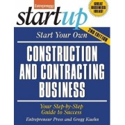 Start Your Own Construction and Contracting Business by Entrepreneur Press
