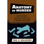Anatomy of Murder by Carl D. Malmgren