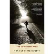 The Children's War by Monique Charlesworth