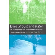 Lives of Dust and Water by Maria Luz Cruz-Torres