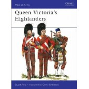 Queen Victoria's Highlanders by Stuart Reid