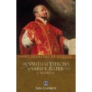 The Spiritual Exercises of Saint Ignatius or Manresa by St Ignatius of Loyola