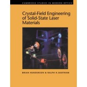 Crystal-field Engineering of Solid-state Laser Materials by Brian Henderson