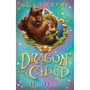 Opal Quest: Book 2 by Gill Vickery