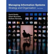 Managing Information Systems by David Boddy