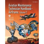 Aviation Maintenance Technician Handbook-Airframe - Volume 2 (FAA-H-8083-31) by U S Department of Transportation