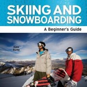 Skiing and Snowboarding by Kate Burke