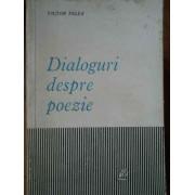 Dialoguri Despre Poezie - Victor Felea