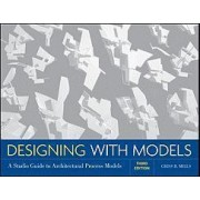 Designing with Models by Criss B. Mills