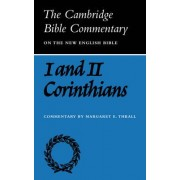 First and Second Letters of Paul to the Corinthians by Margaret E. Thrall