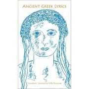 Ancient Greek Lyrics by Willis Barnstone