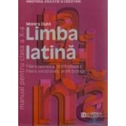 Manual latina clasa 10 Ed.2011 - Monica Duna