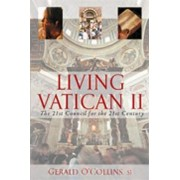 Living Vatican II by Gerald O'Collins