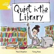 Rigby Star Independent Yellow Reader 16: Quiet in the Library