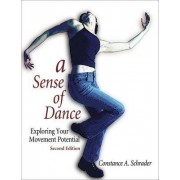 A Sense of Dance - 2nd Edition by Constance Schrader