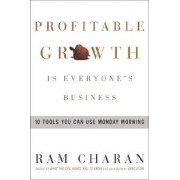 Profitable Growth is Everyo by Ram Charan