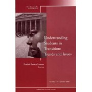 Understanding Students in Transition Summer 2006 by Student Services (SS)