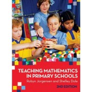 Teaching Mathematics in Primary Schools by Robyn Jorgensen