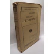 Théatre D'euripide Tome 1