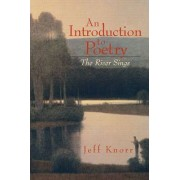 An Introduction to Poetry by Jeff Knorr