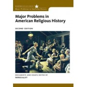 Major Problems in American Religious History by Thomas G. Paterson