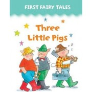 First Fairy Tales: Three Little Pigs by Jan Lewis
